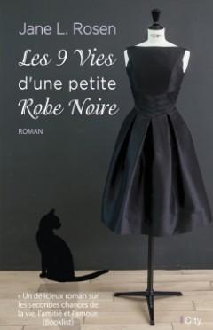 Les neuf vies de la petite robe noire.