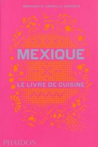 Mexique le livre de cuisine