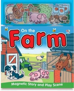 On The Farm (Magnetic Story And Playscene Books)