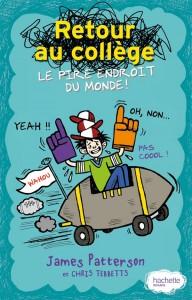 Retour Au CollèGe, Le Pire Endroit Du Monde