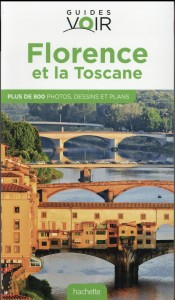 Guide Voir Florence Et La Toscane