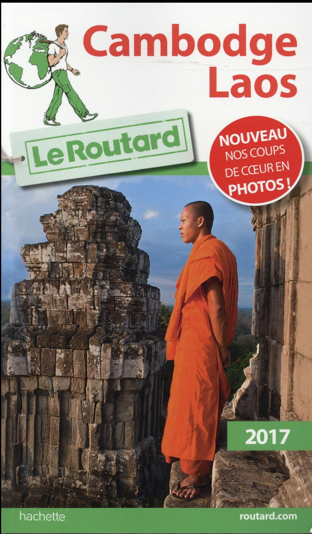 Guide du routard ; cambodge, laos 2017