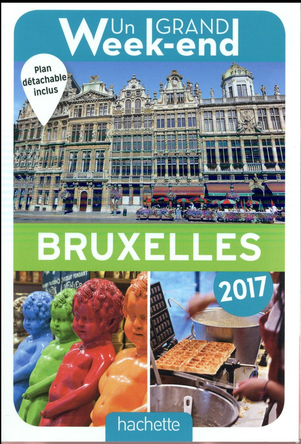 Un grand week-end ; à bruxelles