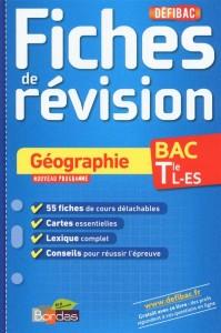Defibac ; fiches de revision ; géographie ; terminale l-es