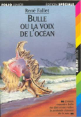 Bulle Ou LA Voix De L'Ocean
