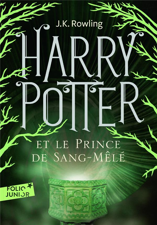 Harry Potter t.6 ; Harry Potter et le prince de sa...