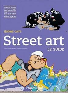 Street art ; le guide