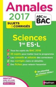Annales abc bac ; sujets & corriges t.18 ; sciences ; 1ère es, l (édition 2017)