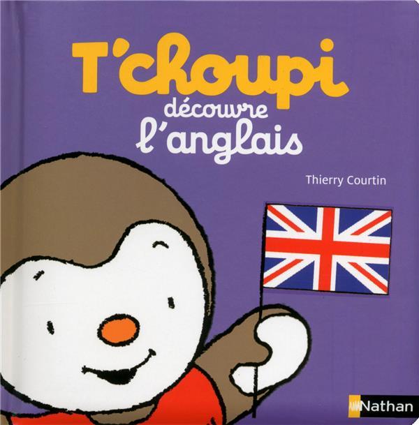 T'choupi ; découvre l'anglais