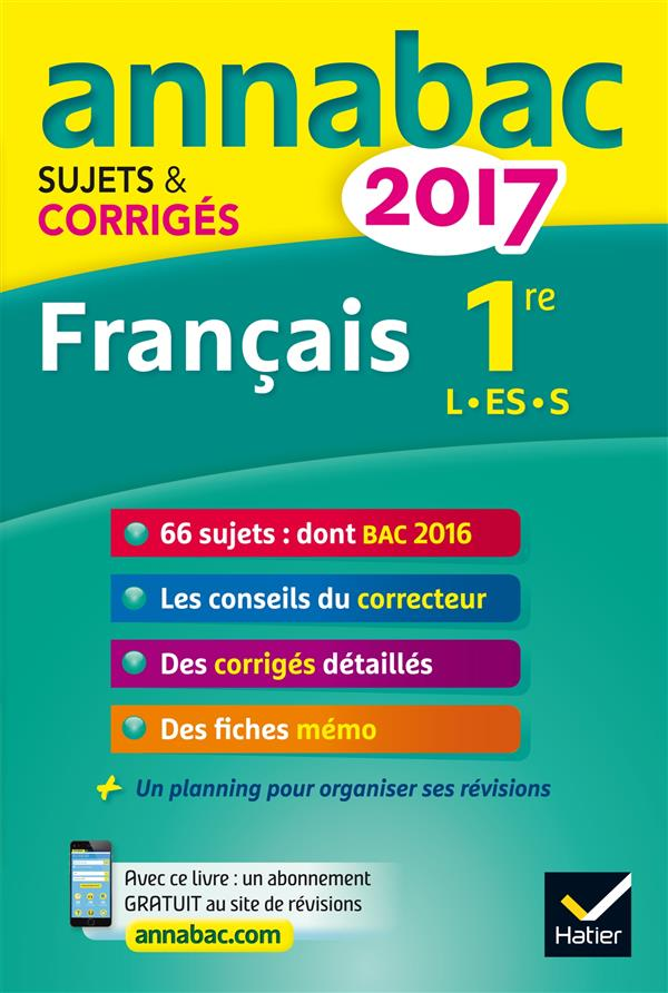 Annabac sujets & corriges ; 2017 ; français 1re l,...