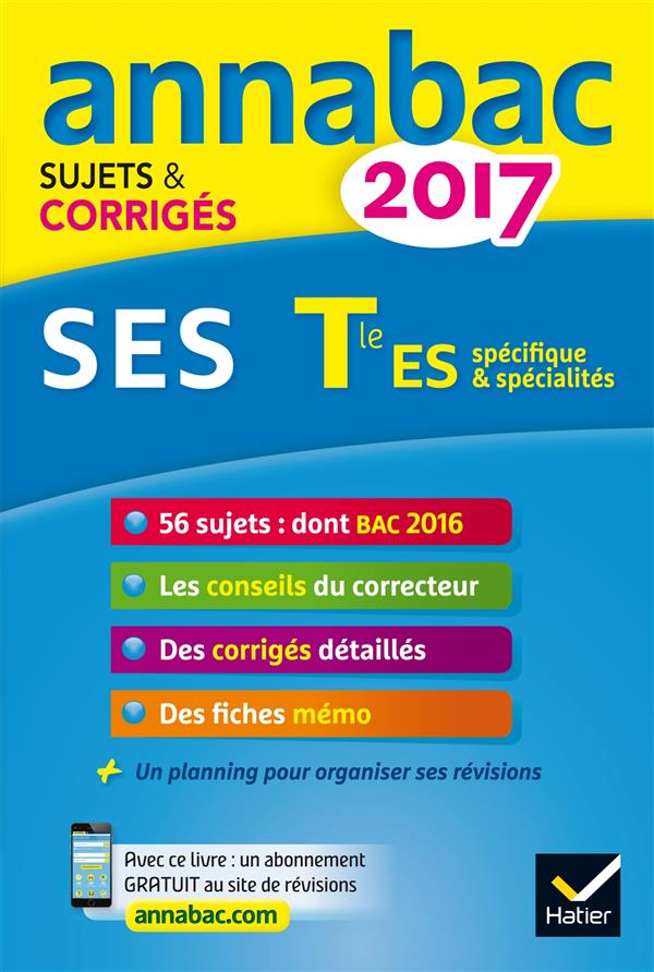 Annabac sujets & corriges ; 2017 ; ses ; terminale...