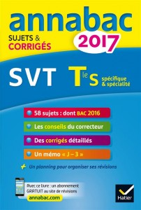 Annabac sujets & corriges ; 2017 ; svt ; terminale s