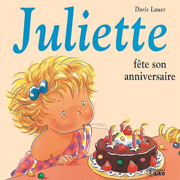 Juliette Fete Son Anniversaire