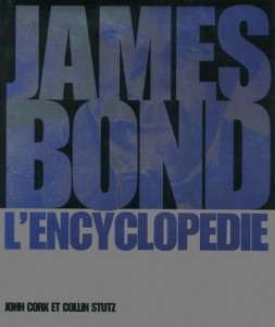 James bond ; l'encyclopédie