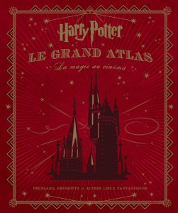 Harry potter ; le grand atlas ; la magie au cinéma