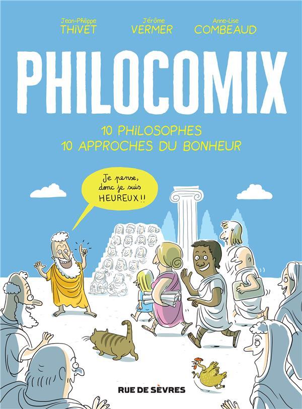 Philocomix ;10 philosophes 10 approches du bonheur