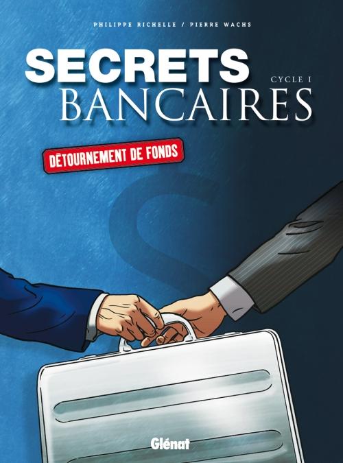Secrets bancaires ; coffret cycle 1 ; détournement...