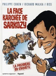 La Face Karchee De Sarkozy