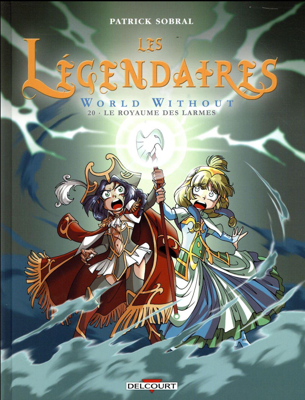 Les légendaires t.20 ; world without ; le royaume ...