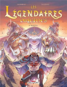 Les légendaires - origines t.5 ; razzia