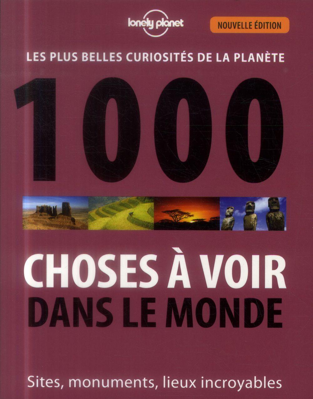 1000 choses à voir dans le monde (2e édition)