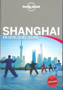 Shanghai en quelques jours (3e édition)