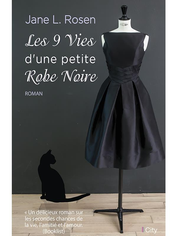 Les neuf vies d'une petite robe noire