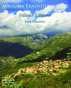 Maisons Traditionnelles & Villages Libanais