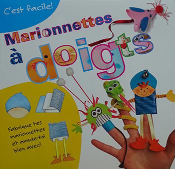 C'est Facile: Marionnettes à doigts