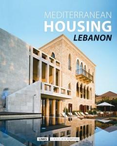 Mediterranean housing ; lebanon