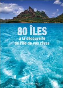 80 îLes - A La DéCouverte De L'îLe De Vos RêVes