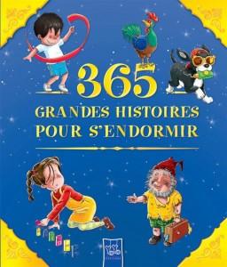 365 Grandes Histoires Pour S'Endormir