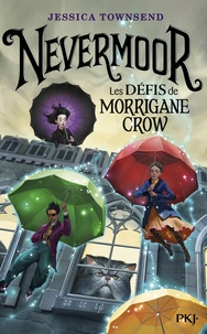 Nevermoor Tome 1