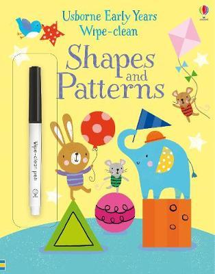 Early Years Wipe-Clean Shapes and Patterns 3+