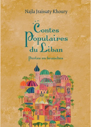 Contes populaires du Liban - Perles en branches