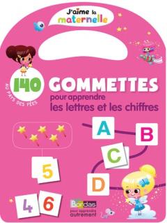 140 gommettes pour apprendre les lettres et les chiffres - Au pays des fées