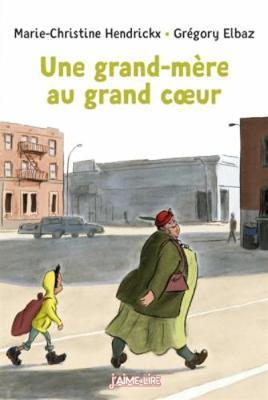 Une grand mère au grand coeur