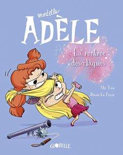 Mortelle Adèle Tome 9