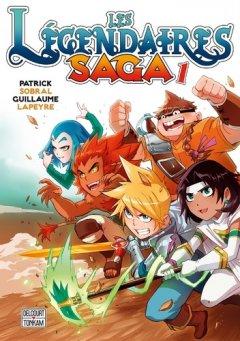 Les Légendaires Saga Tome 1