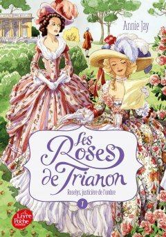 Les Roses de Trianon Tome 1