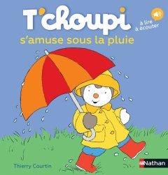 T'choupi s'amuse sous la pluie