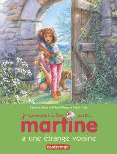 Tome 9 - Martine a une étrange voisine