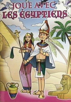 JOUE AVEC LES EGYPTIENS