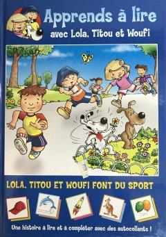 Lola, Titou et Woufi font du sport
