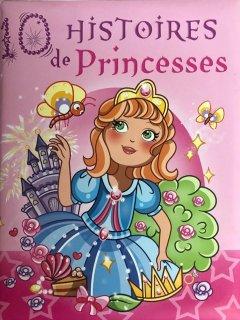 10 Histoires de Princesses