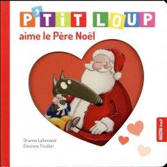P'tit Loup aime le Père Noel