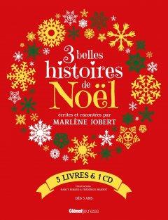 3 belles histoires de Noël : 3 livres & 1 CD