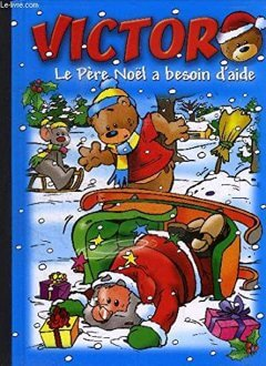 Victor Un trop gros cadeau de Noël