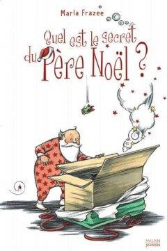 Quel est le secret du Père Noël ?