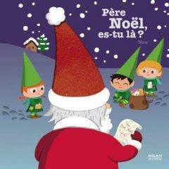 Père Noël es-tu là ?